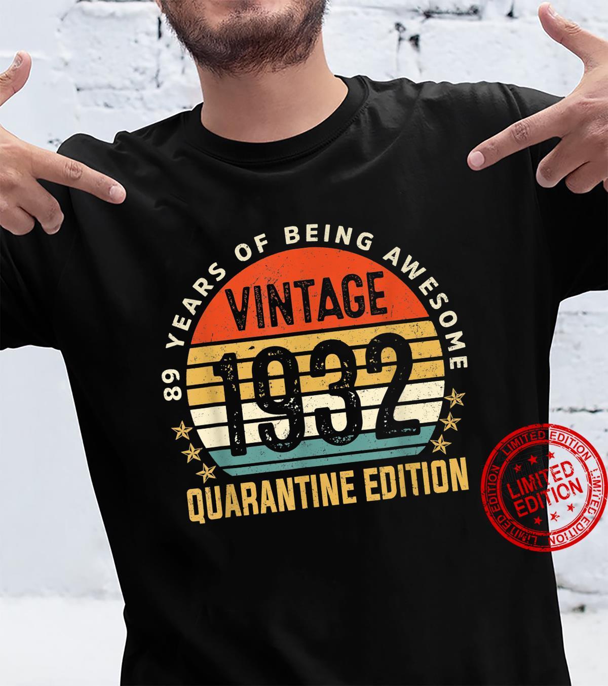 89 Years Old Retro Vintage 1932 89th Quarantine Birthday Shirt