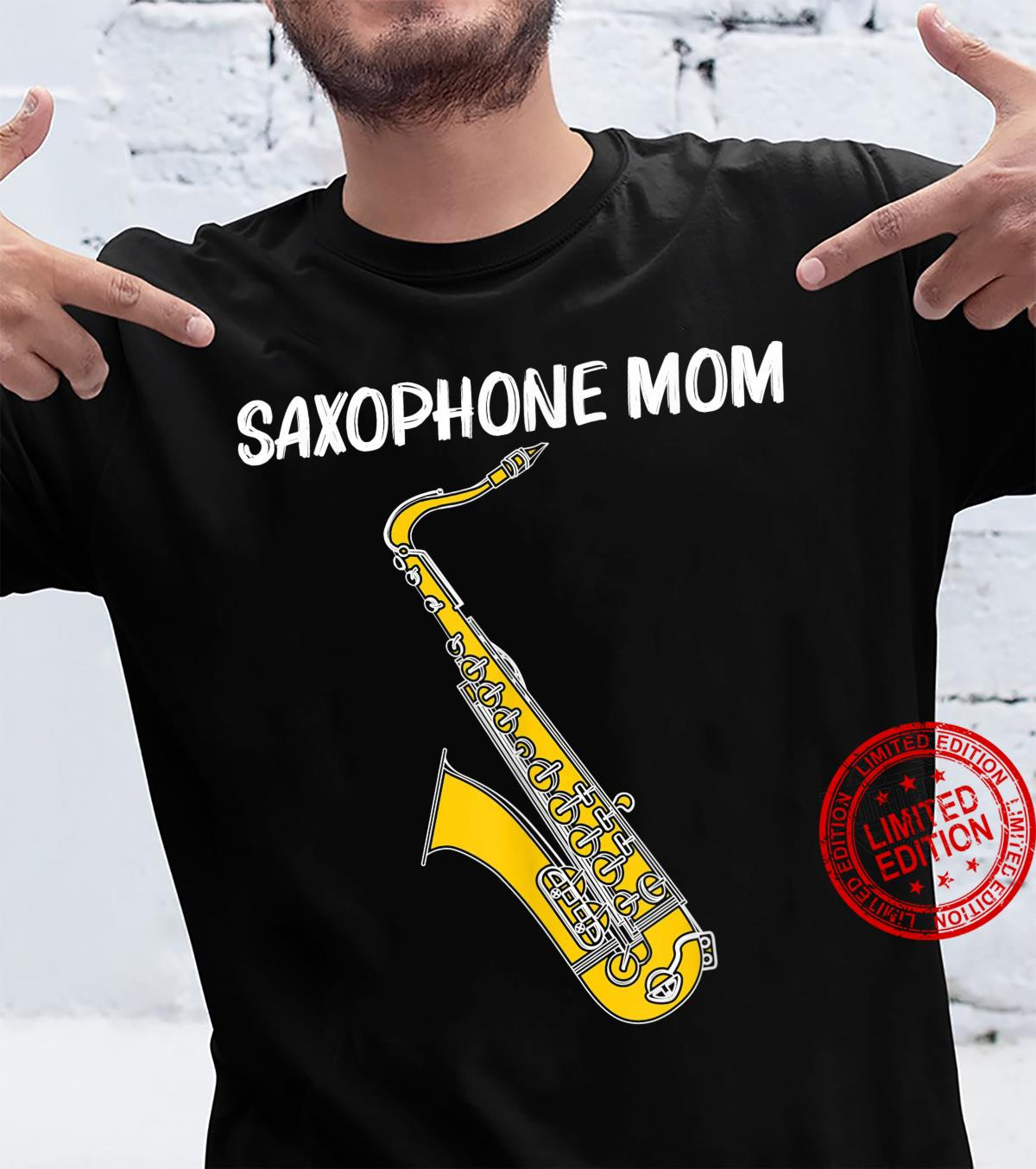Cool Saxophone For Mom Mother Jazz Player Marching Band Shirt