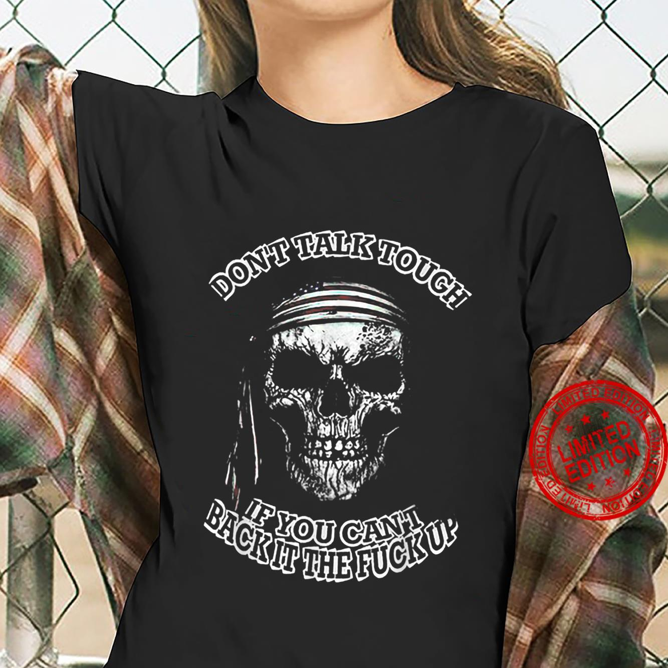 Don't Tall Tough If You Can't Back It The Fuck Up Skull Shirt ladies tee