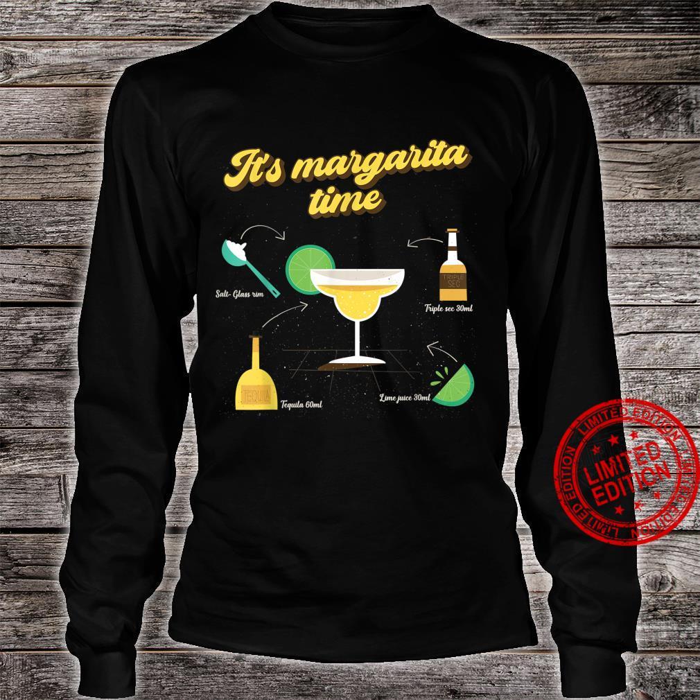 Funny It's Margarita Time Margarita Drink Ingredients Shirt long sleeved