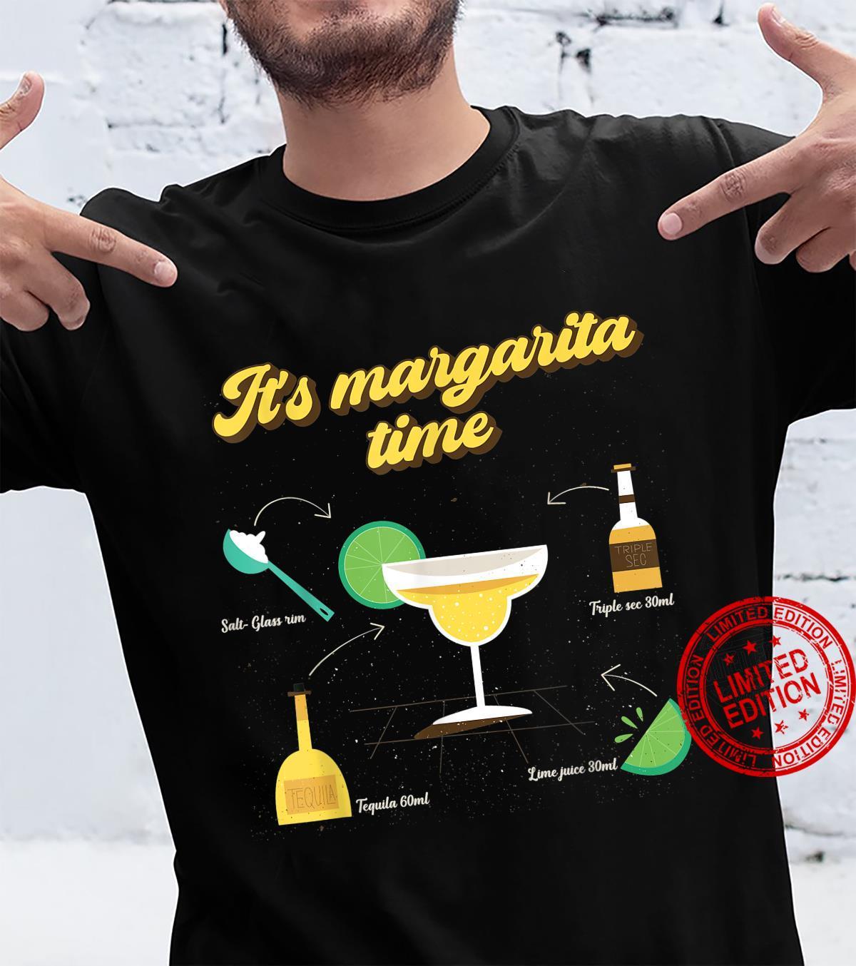 Funny It's Margarita Time Margarita Drink Ingredients Shirt