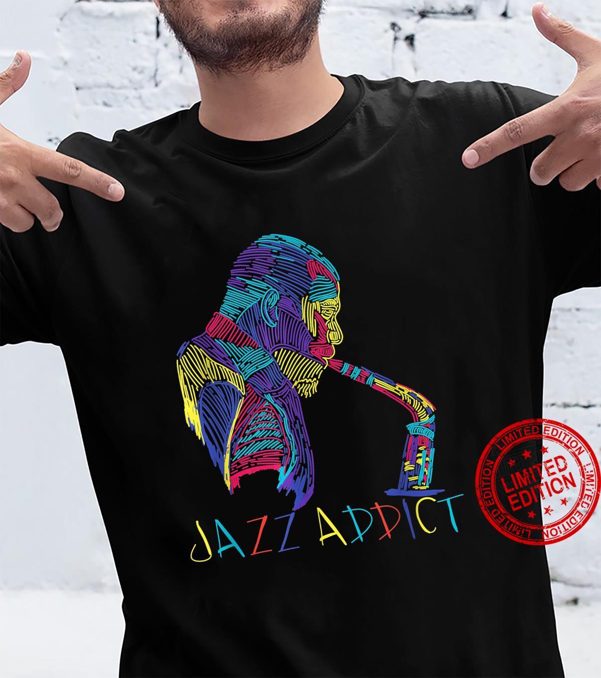 Funny Saxophone Jazz Addict Shirt