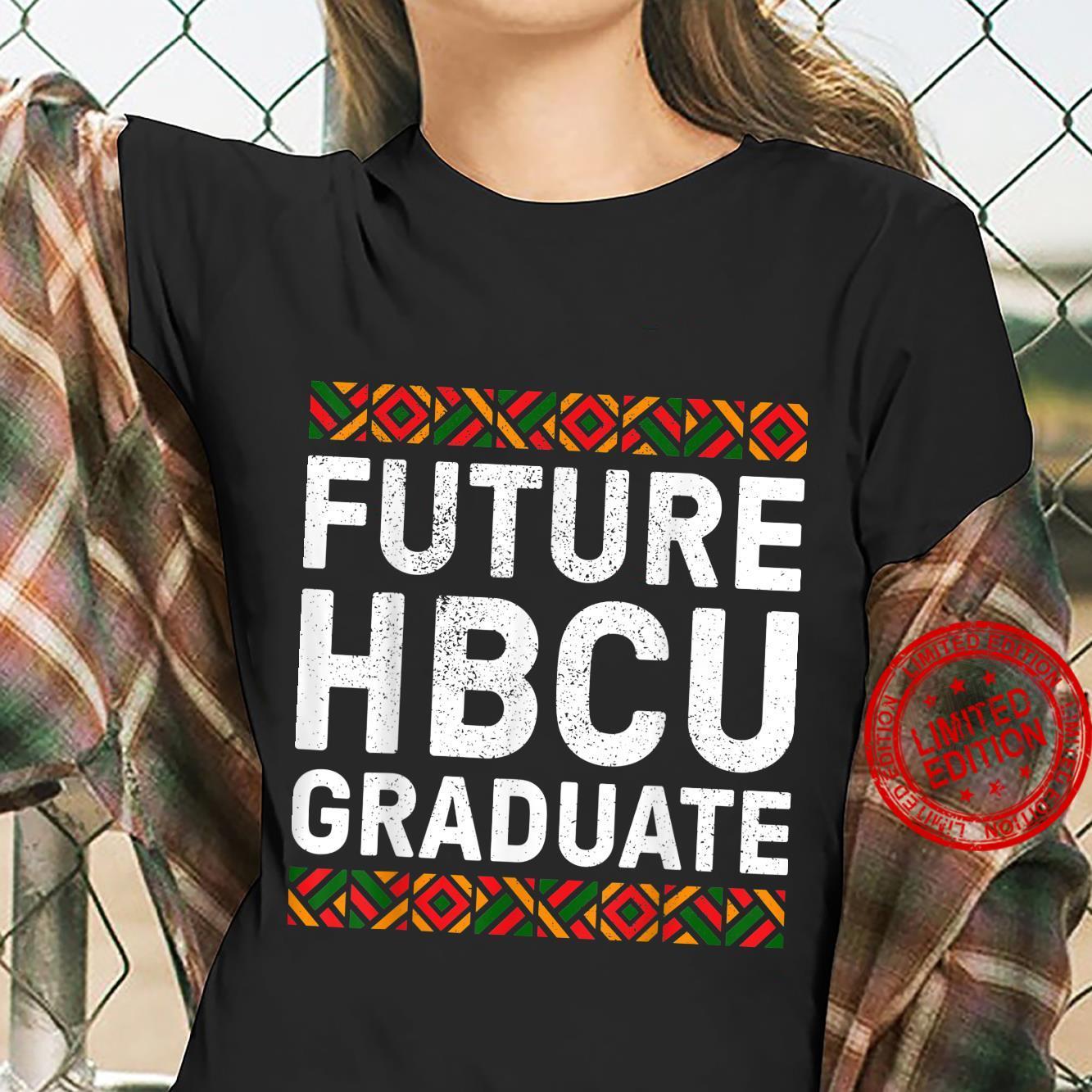 Future HBCU Graduate Shirt Historical Black College Shirt ladies tee