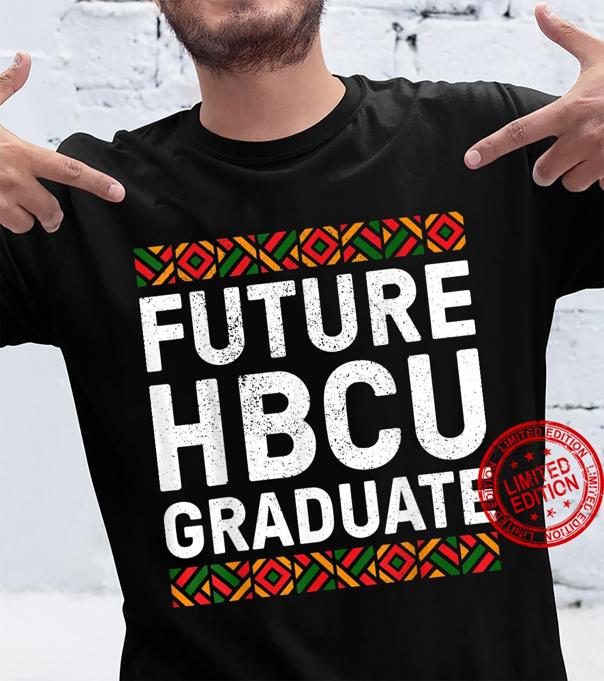 Future HBCU Graduate Shirt Historical Black College Shirt