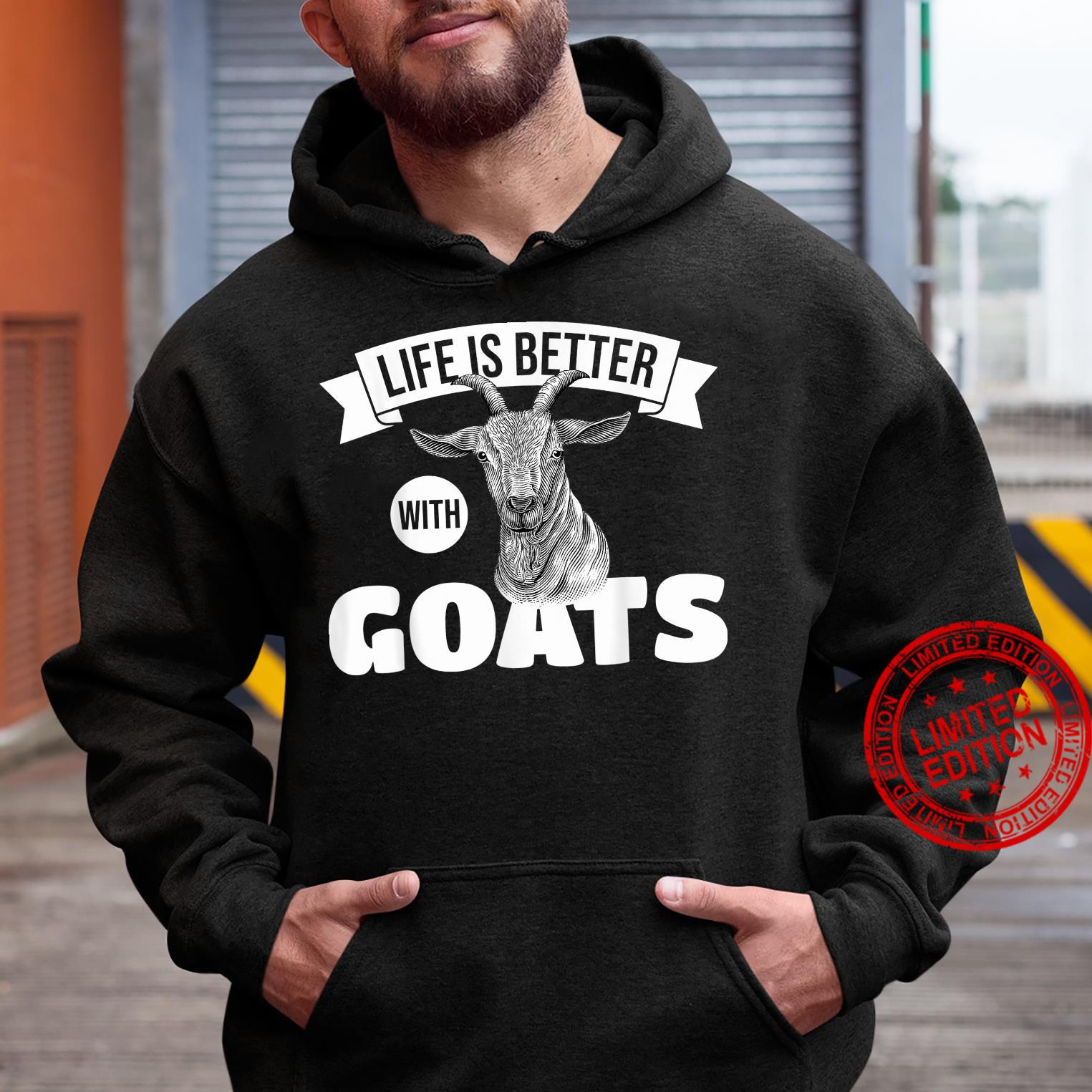 Goats Life Is Better With Goats Goat Farmers Shirt hoodie