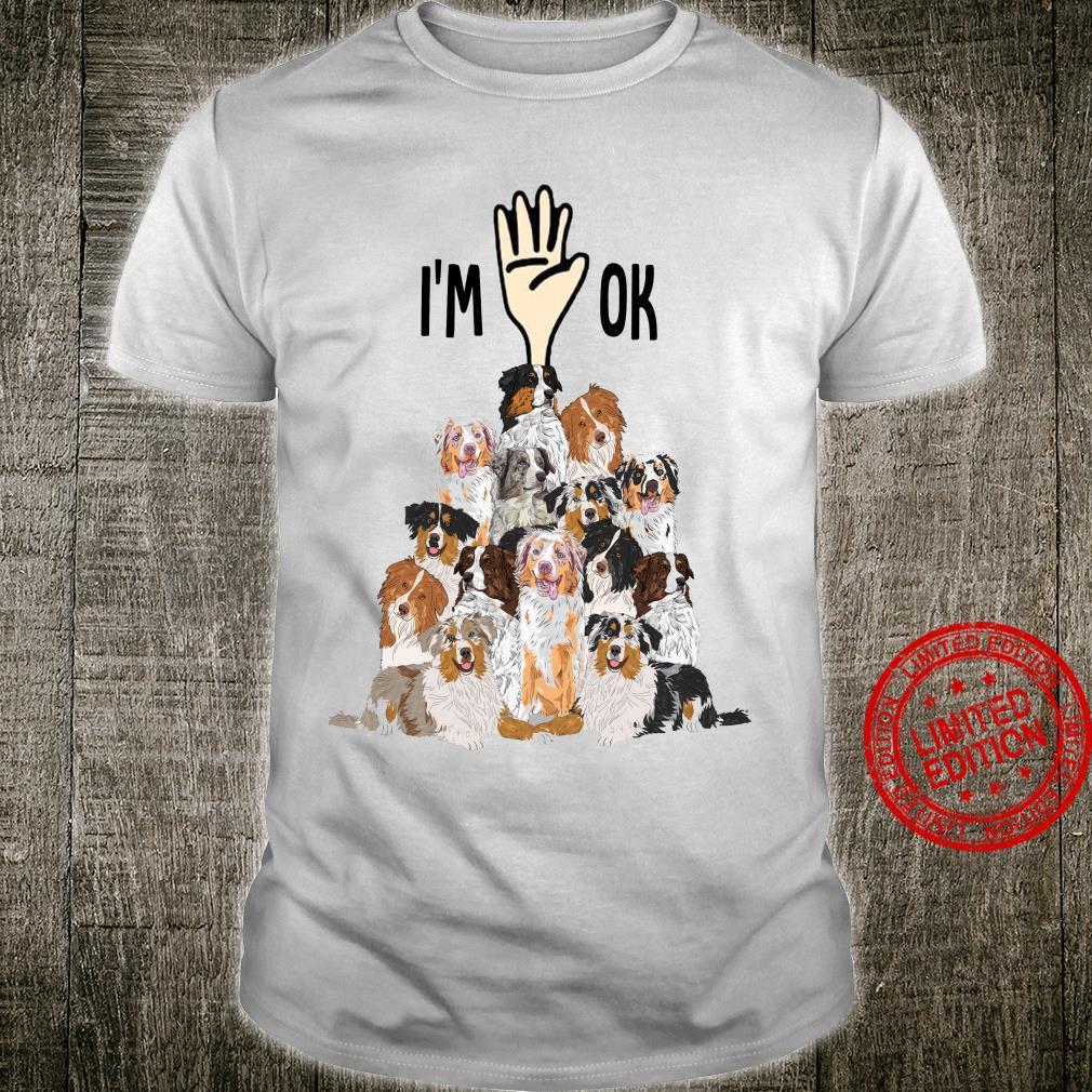 I'm Ok Shirt