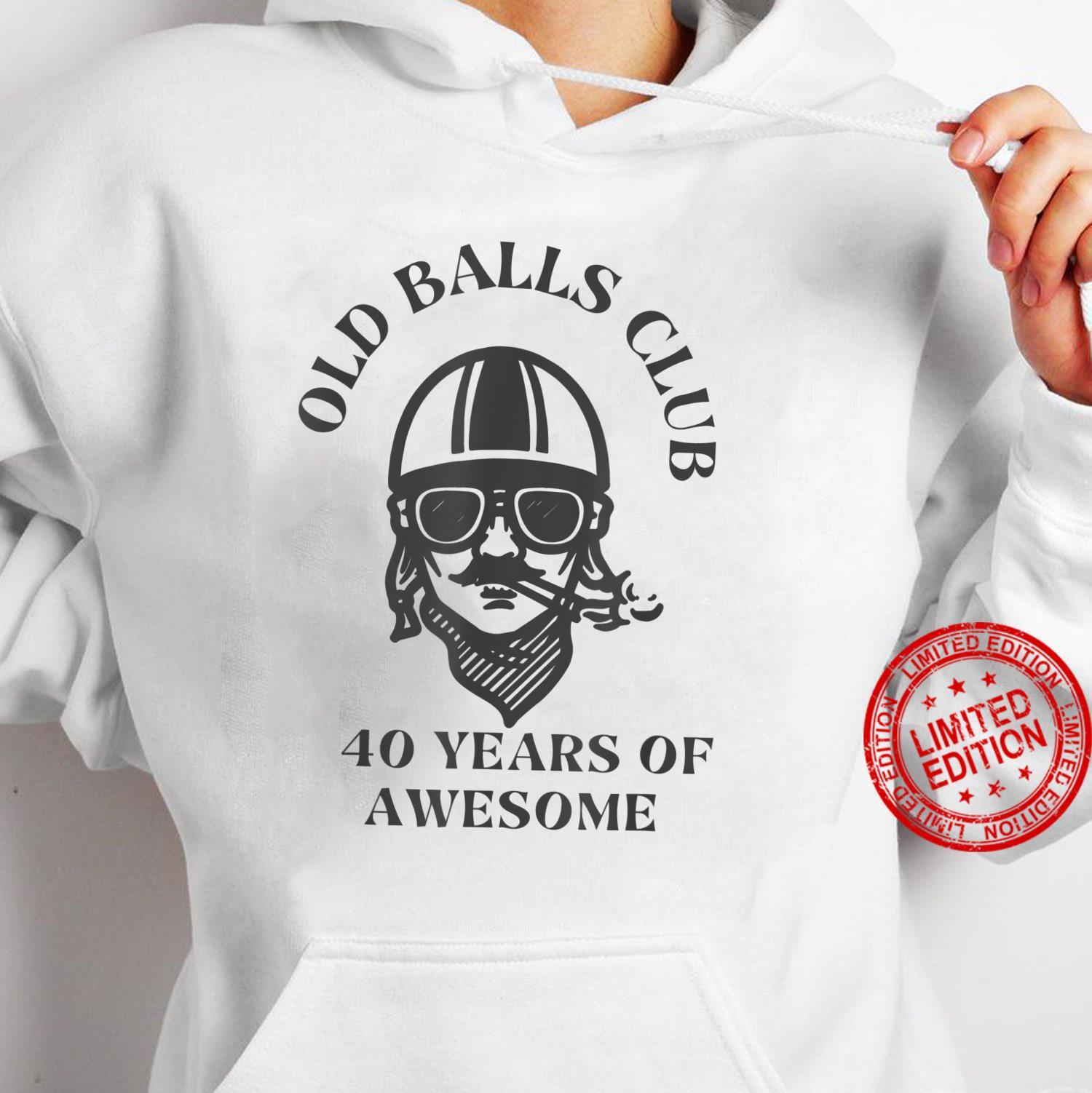 Old Balls Club 40th Birthday, Dad Turning 40 Shirt hoodie