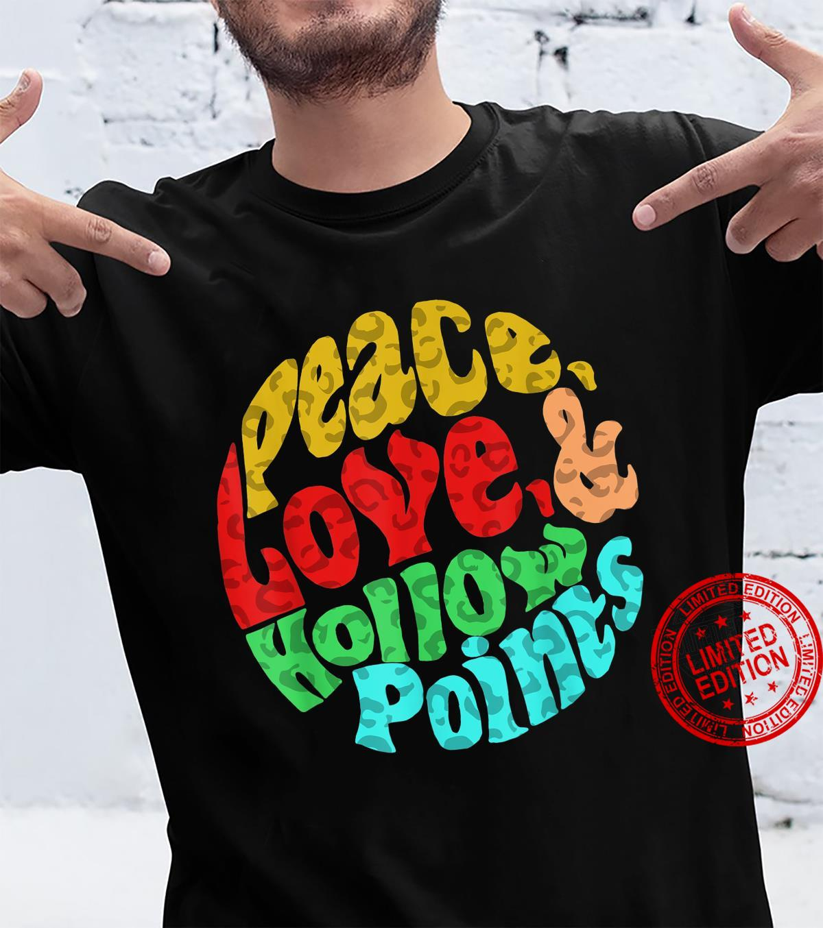 Peace Love And Hollow Points Leopard Shirt