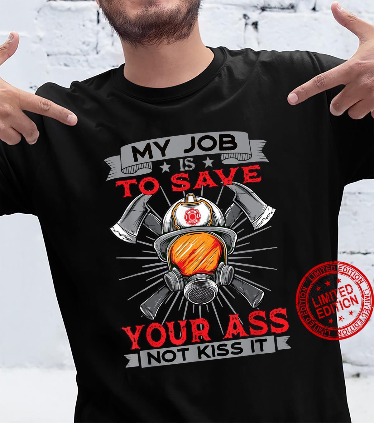Proud Firefighter Saying Fireman Volunteer Firefighter Shirt