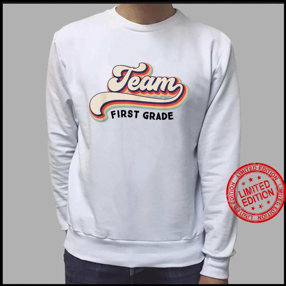 Py7P Vintage Team First Grade Teacher First Day Of School Shirt sweater