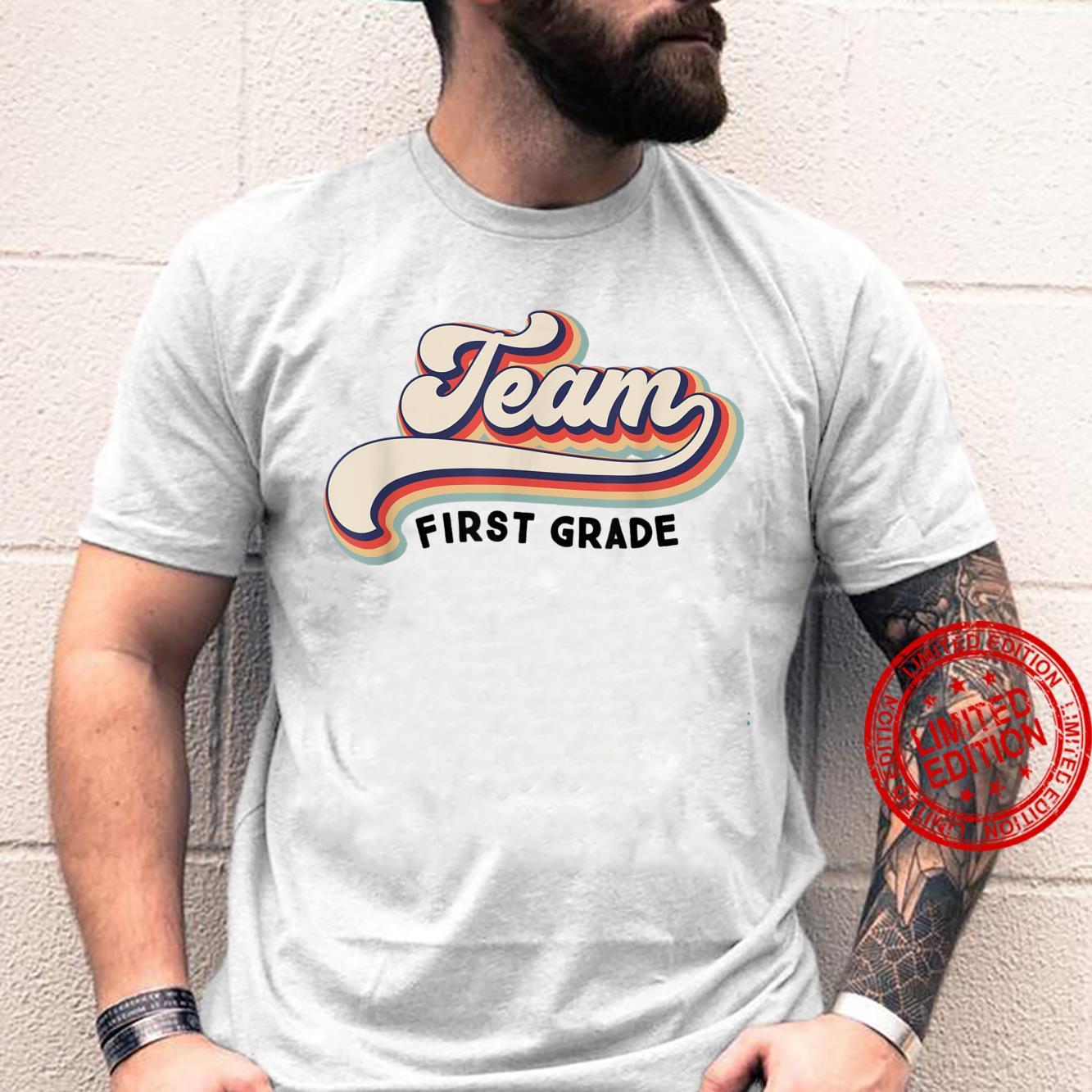 Py7P Vintage Team First Grade Teacher First Day Of School Shirt