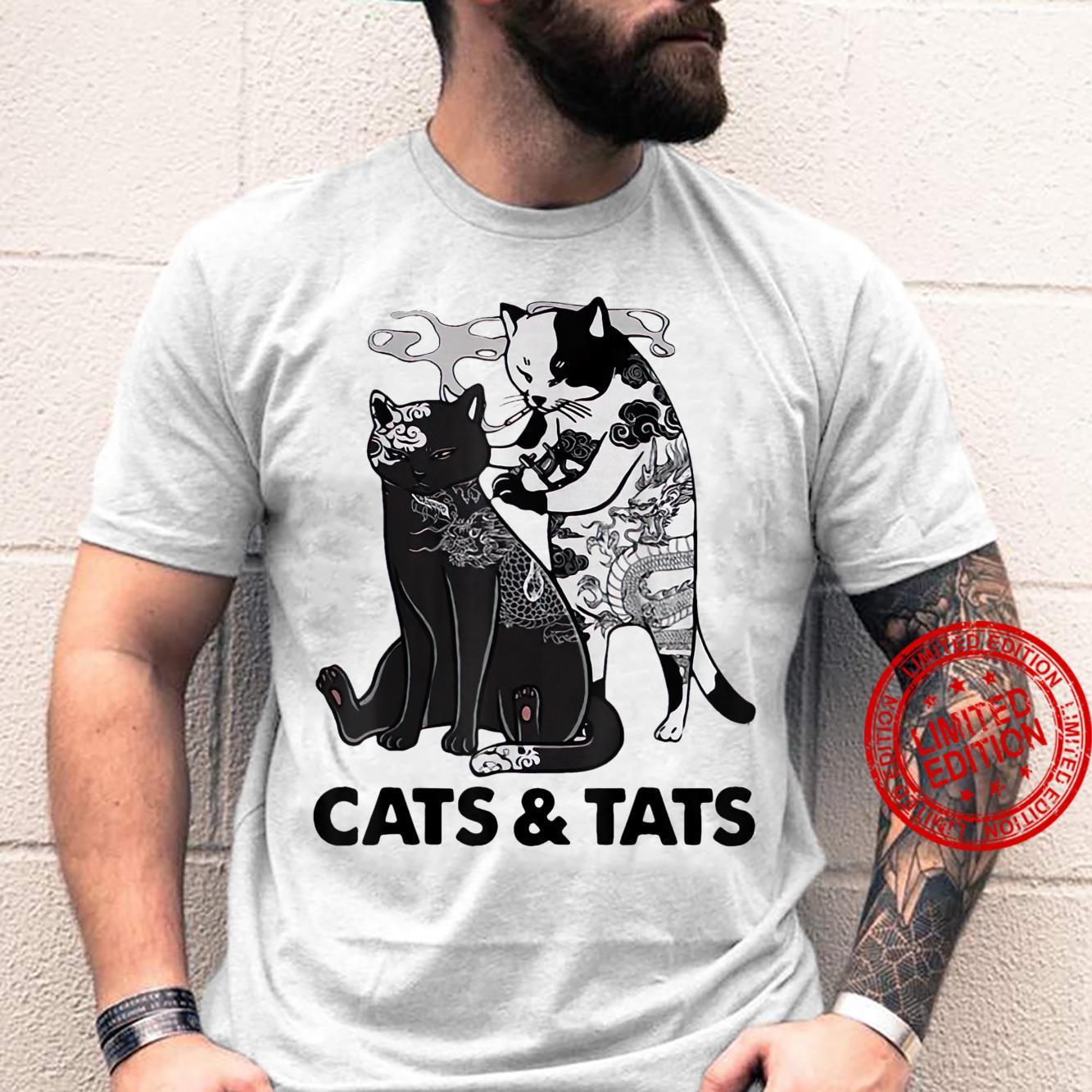 Tattoos Cats And Tats Kitty Pet Owner Shirt