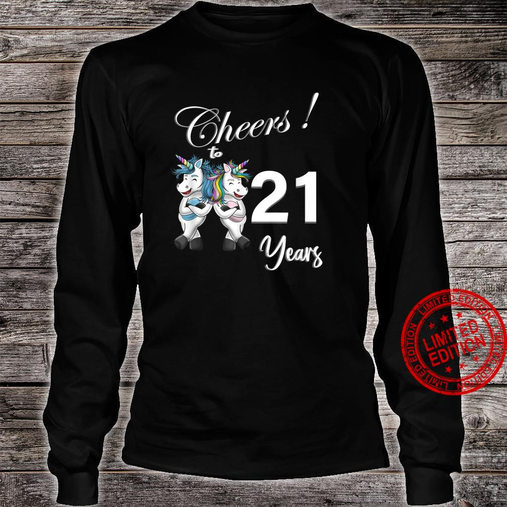 Unicorn Cheers 21 Years Love Awesome Shirt long sleeved