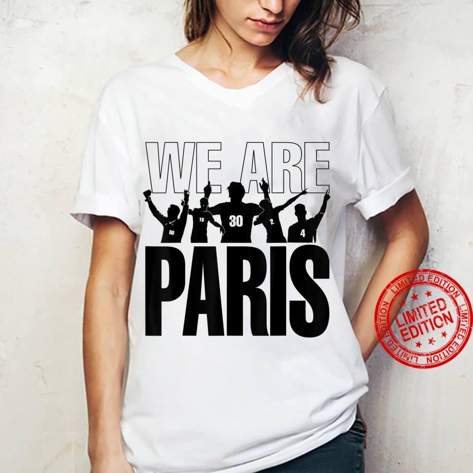 We are Paris Shirt ladies tee