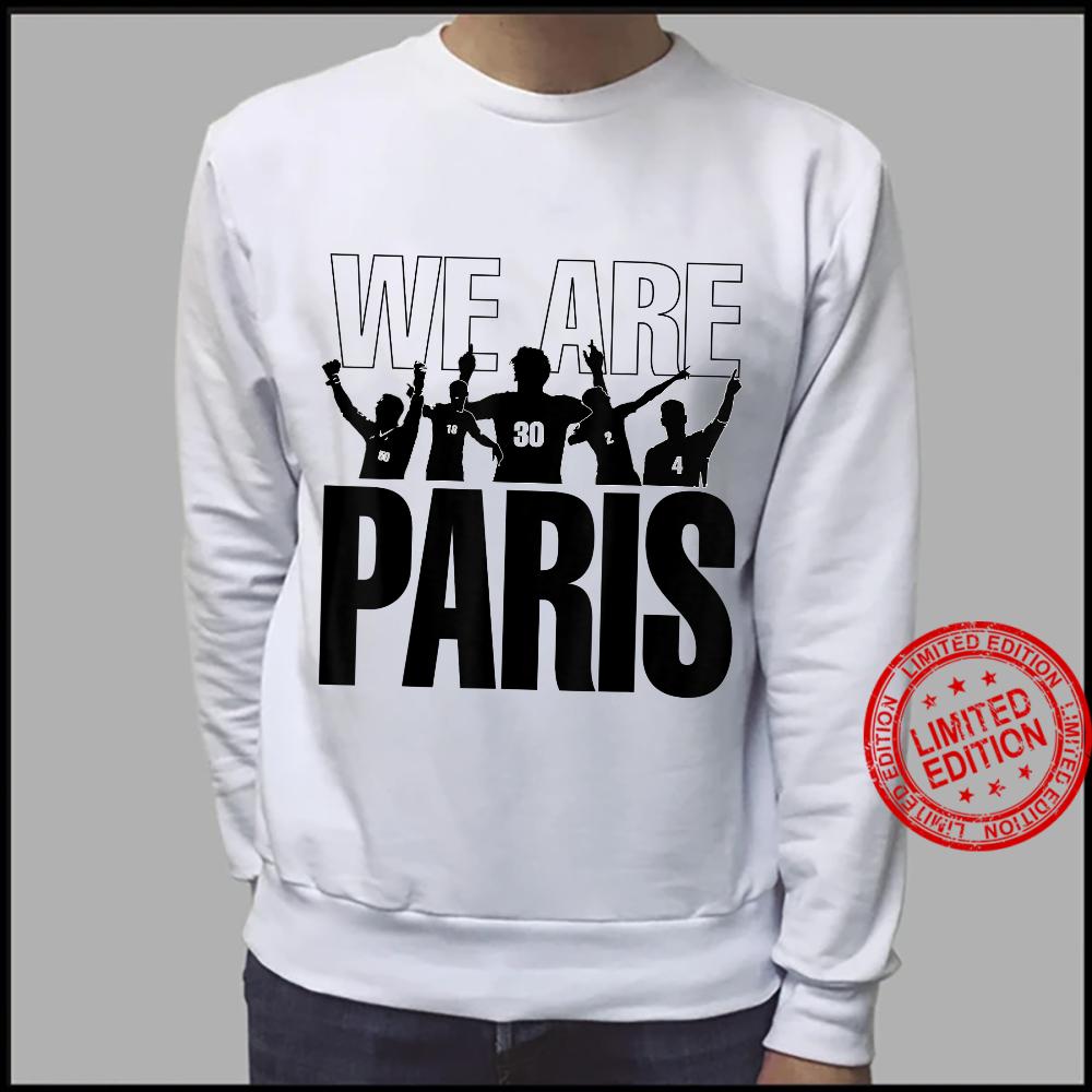 We are Paris Shirt sweater