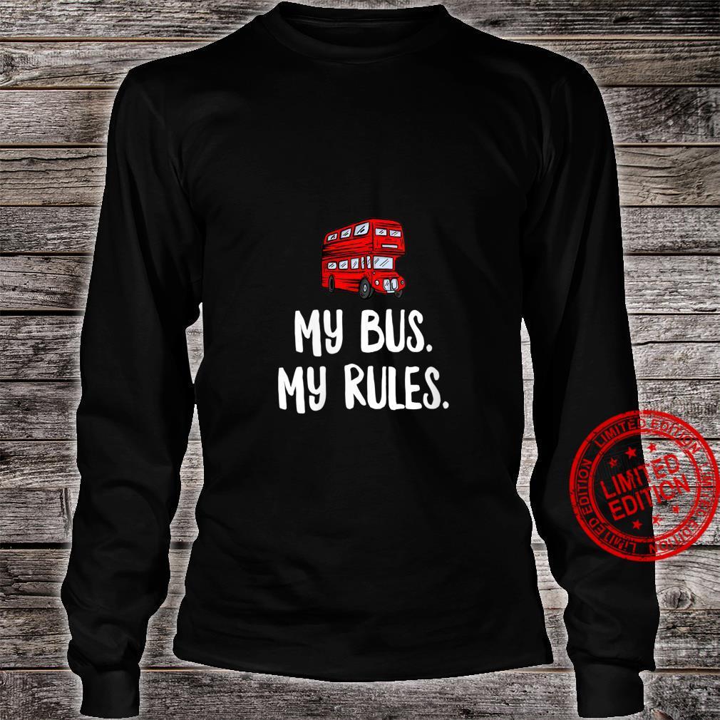 Womens My Bus My Rules London Bus Driver Shirt long sleeved
