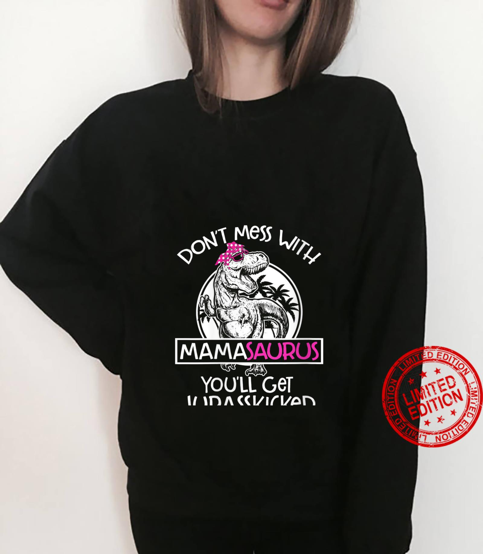 Womens Retro Don'tMessWith Mamasaurus You'll Get Jurasskicked Shirt sweater