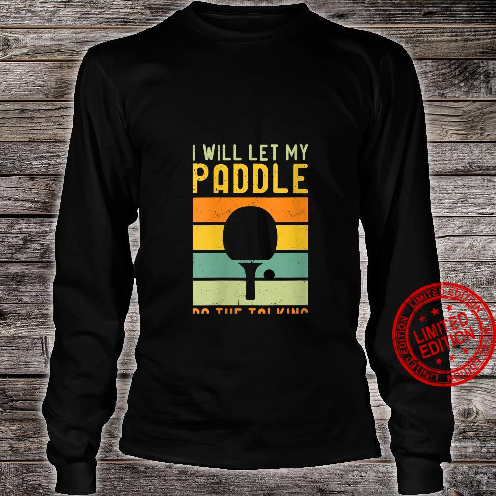 Womens Table Tennis Quote Design Shirt long sleeved