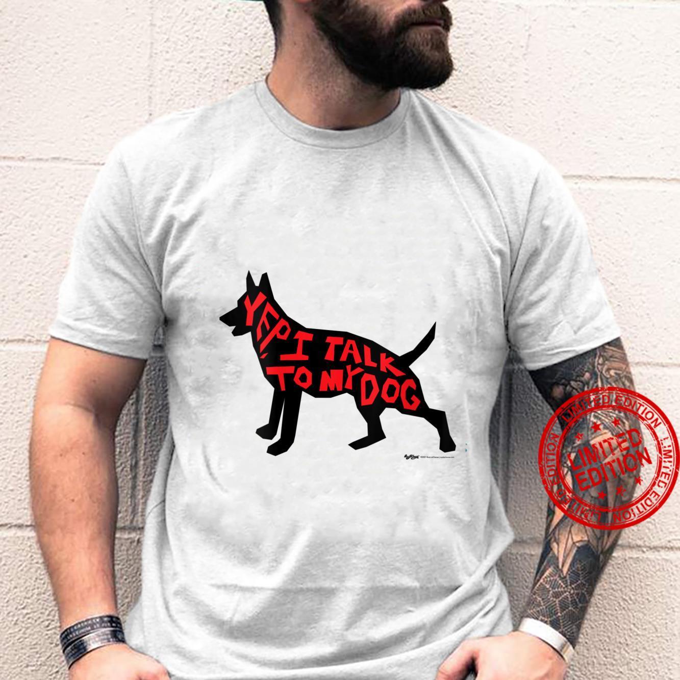 Womens Yep I Talk To My Dog Silhouette Word Desig Shirt