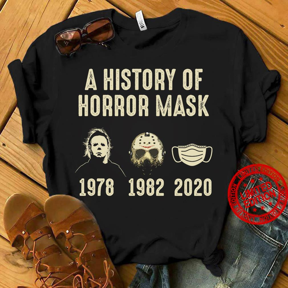A History Of Horror Mask Shirt