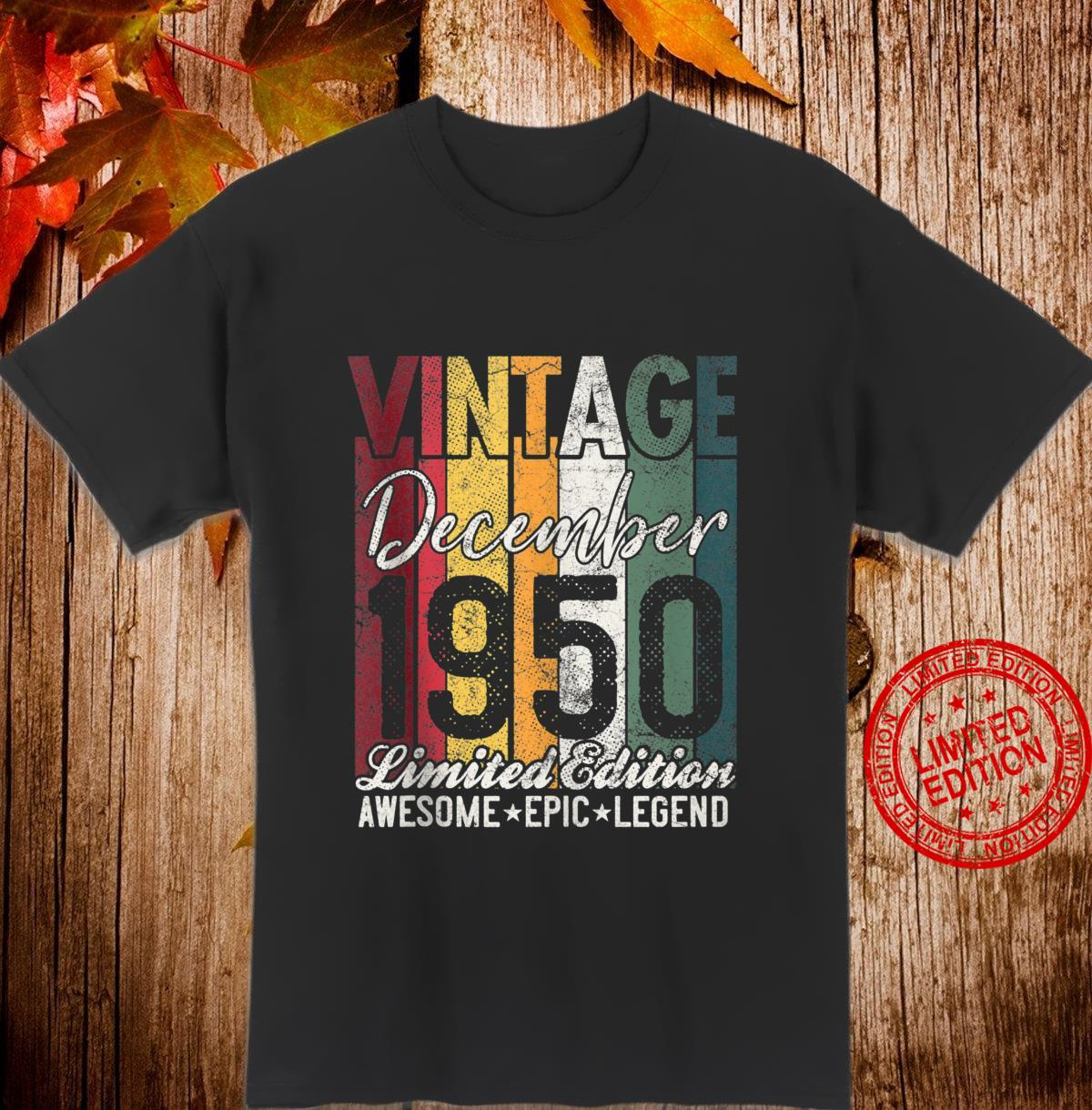 Awesome Since December 1950 70th Birthday 70 Years Old Shirt