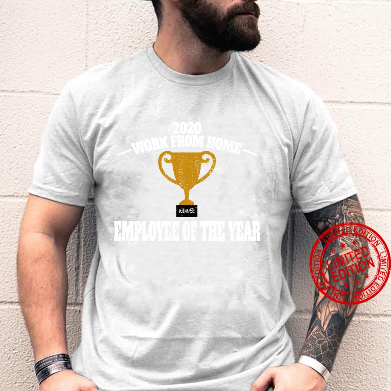 Distressed 2020 Work From Home Employee Of The Year Shirt