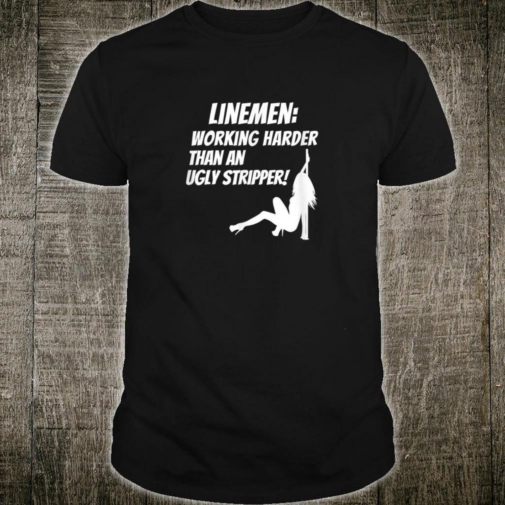 Linemen Working Harder than an Ugly Stripper Shirt