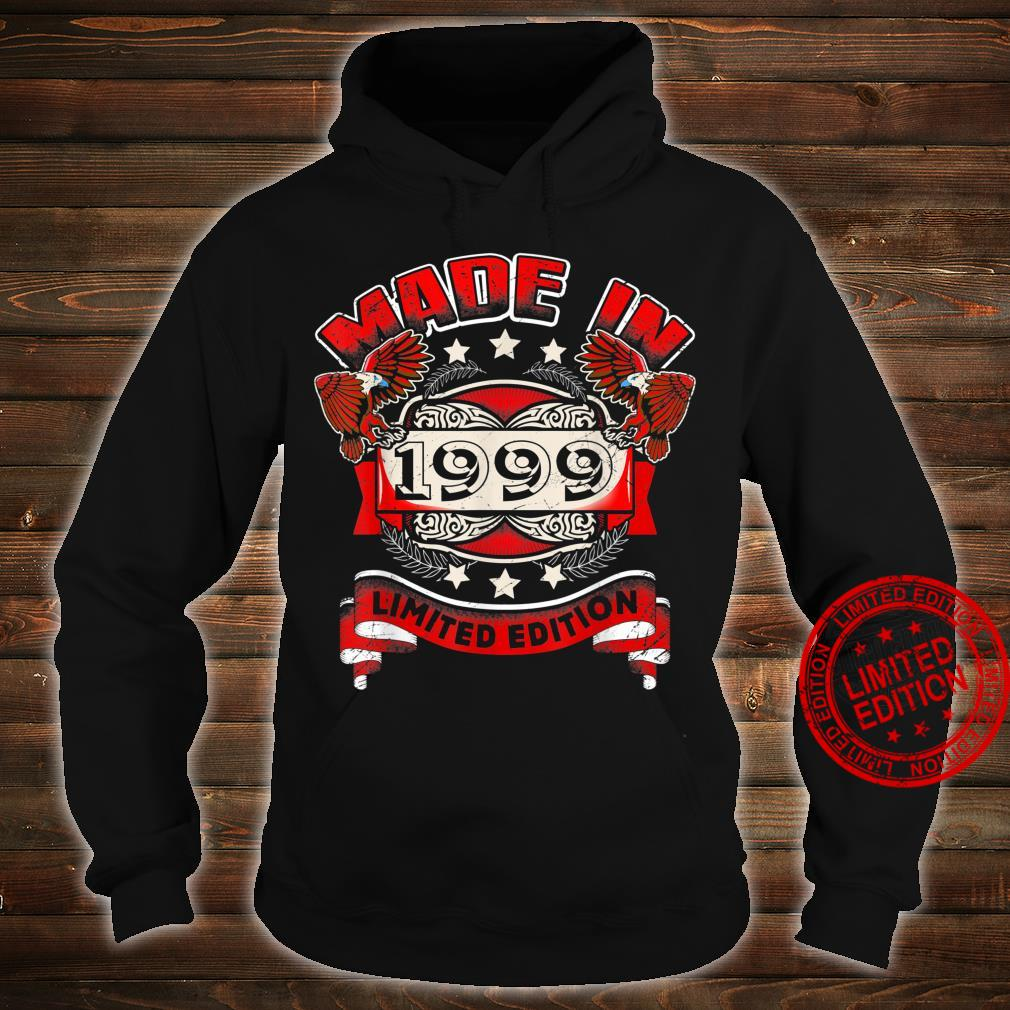 Made In 1999 Vintage 21st Birthday Limited Edition Shirt hoodie