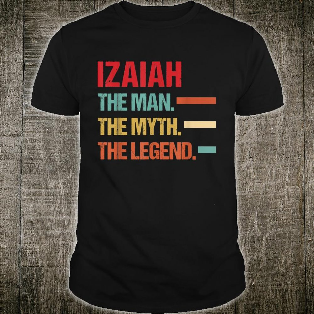 Mens IZAIAH The Man Myth Legend Vintage First Name Shirt