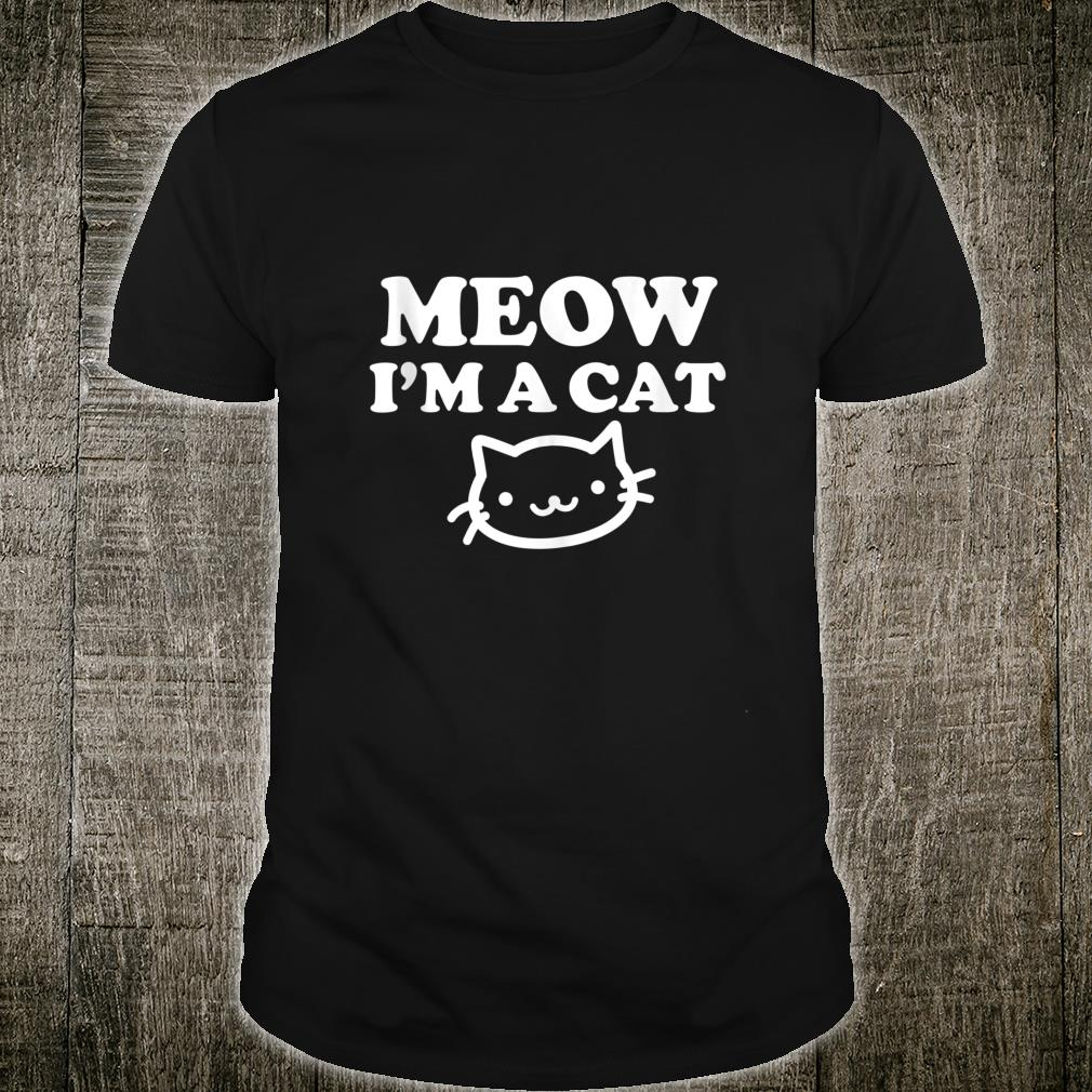 Meow I am a Cat s Cat Owners Cat Mom Cat Lady Halloween Shirt