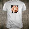Rise to the Top basketball team logo Shirt
